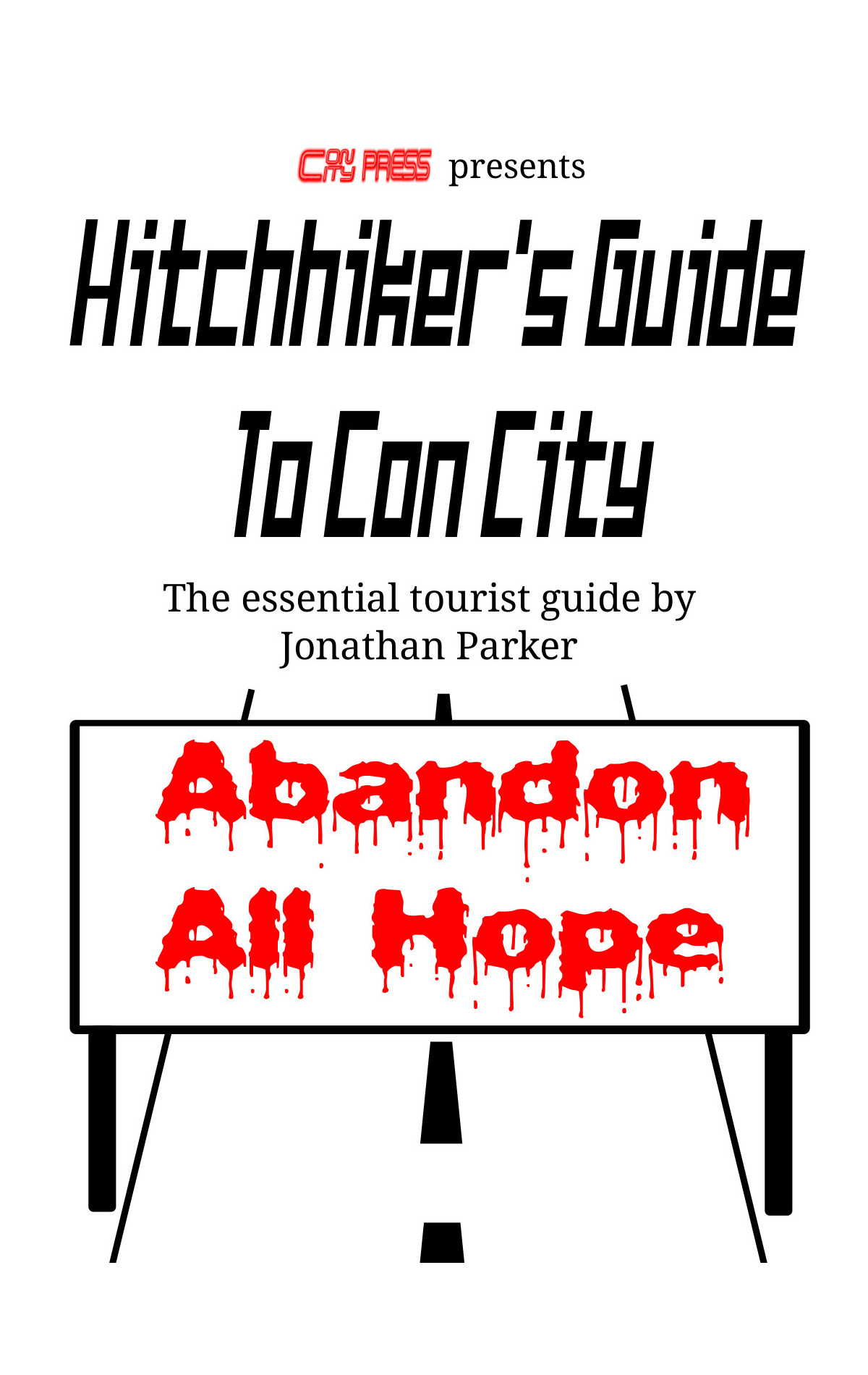 Hitchhiker's Guide To Con City